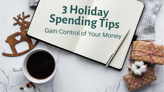 3 Holiday Spending Tips Blog Cover