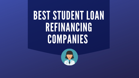 Best Student Loan Refinancing Companies
