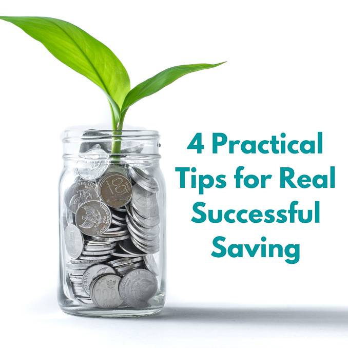 4 Practical Tips for Real Saving
