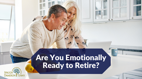 are you emotionally ready to retire?