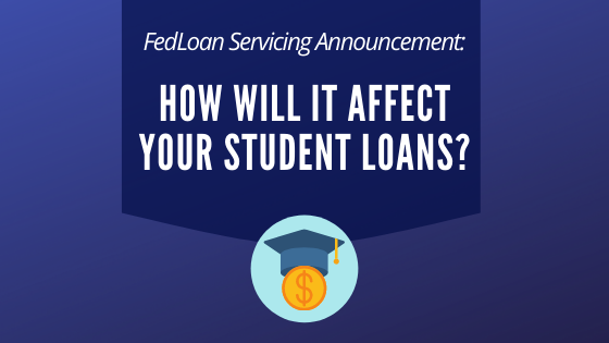 FedLoan Servicing Announcement