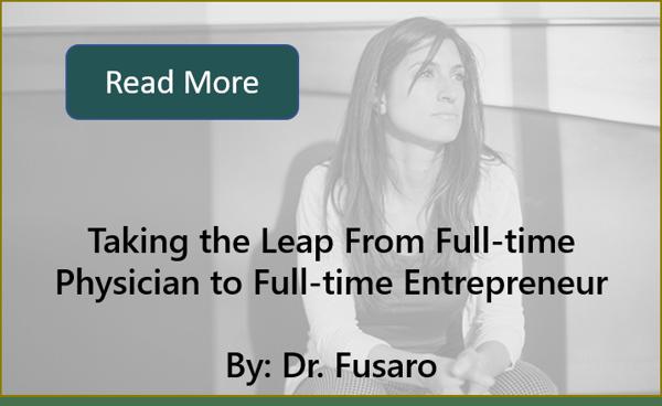 Dr. Fusaro Physician Entrepreneur
