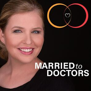 Married to Doctors Podcast