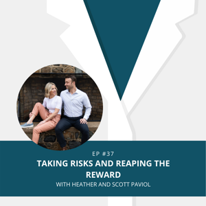 Podcast Episode 37   Taking Risks and Reaping the Reward