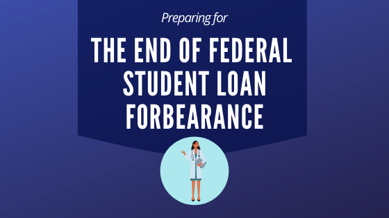 Preparing for the end of Student Loan Forbearance