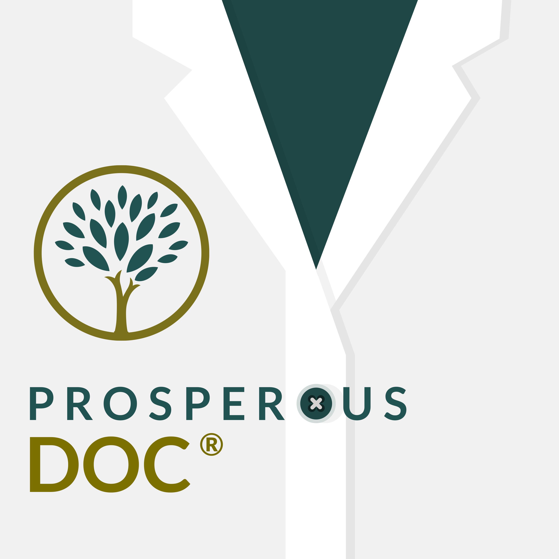 Prosperous Doc Podcast Thumbnail