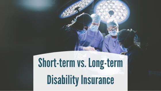 Short-term vs. Long-term Disability Insurance