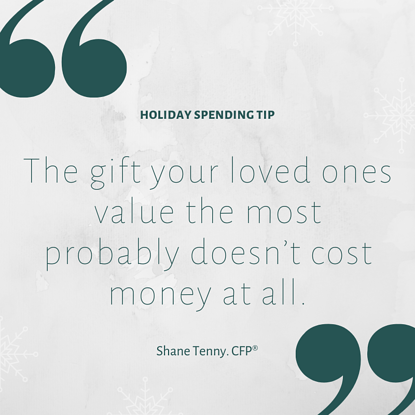 The gift they'd value the most doesn't cost money at all.