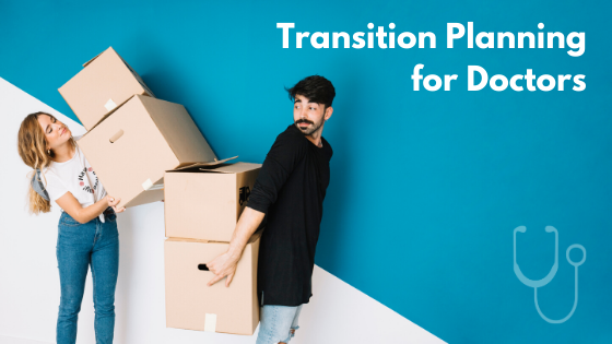 Transition Planning for Doctors