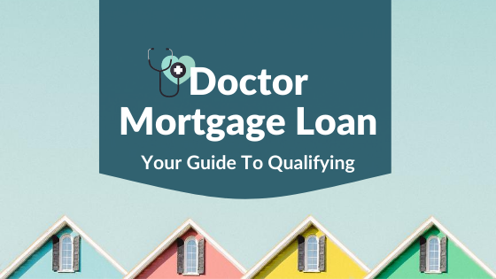 doctor mortgage loan blog banner